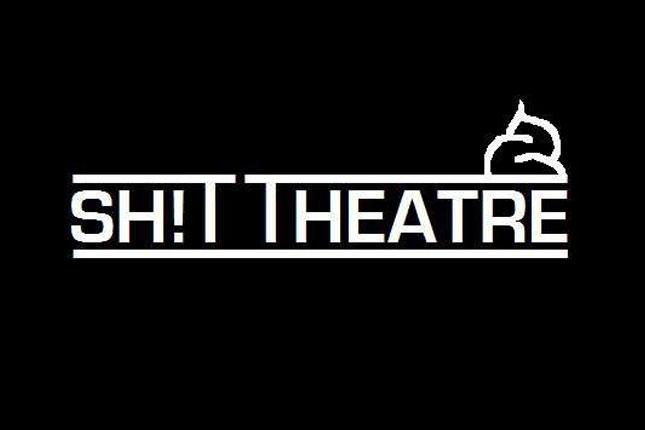 Shit Theatre