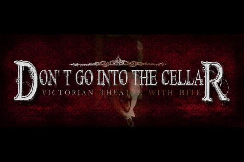 Don't Go Into The Cellar